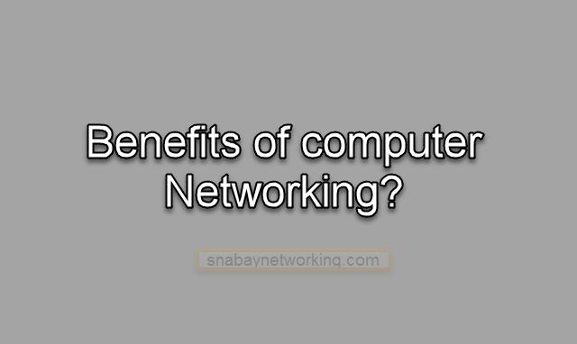 Benefits of Computer Network