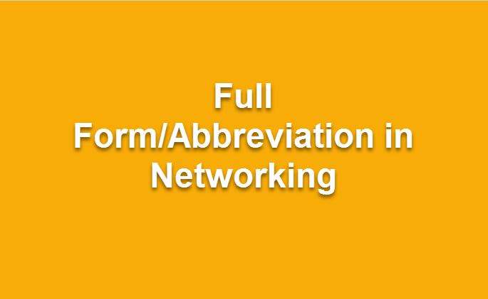 390+ Network Abbreviation | Download Network Abbreviation in PDF