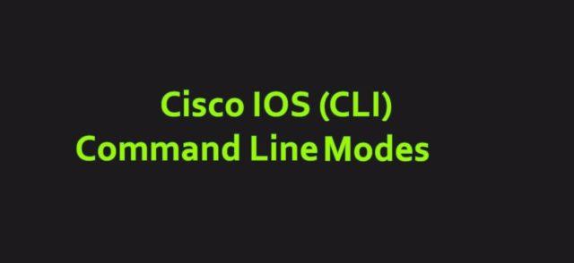 Cisco IOS Command Line Modes | Cisco Ios Commands