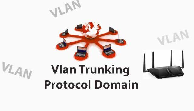 VLAN Trunking Protocol Domain (VTP domain)